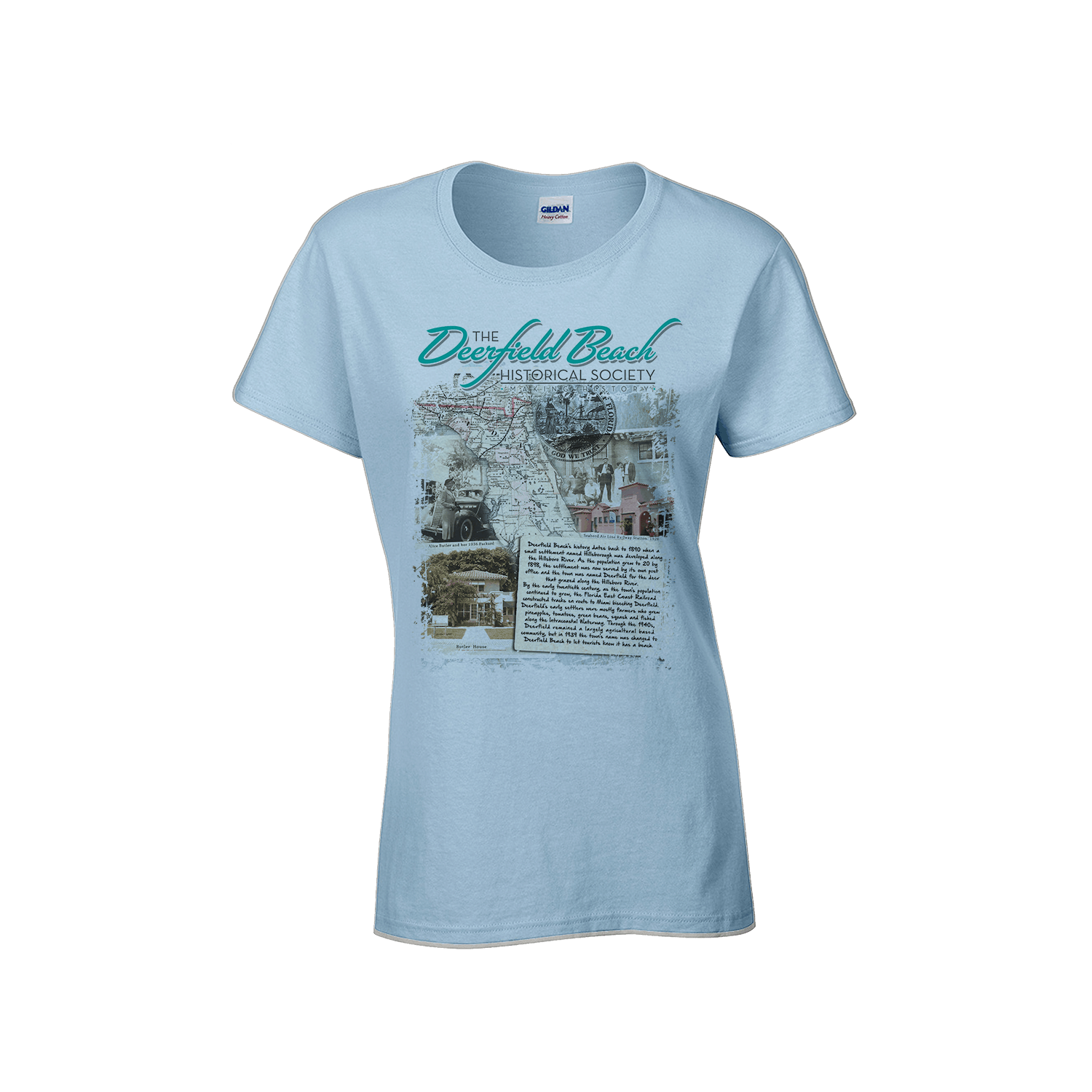 4521447a T-Shirt: Front Print – Women's. $16.00. Fashionable women's t-shirt with a Deerfield  Beach Historical Society ...