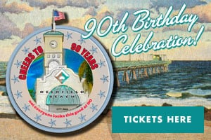 Deerfield Beach's 90th Birthday Celebration!/></a></div></div> </section><section id=